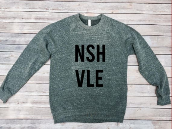Nashville Shirt-Sweatshirt-NSHVLE-Womens Sweatshirt-Mens Shirt-Shirt for Women-Shirt for Men-Girls Trip Shirt-Bachelorette Party-Unisex