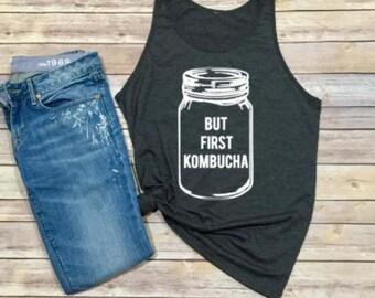 bohemian womens clothing- but first kombucha shirt- Kombucha Shirt - Unisex Adult Tank - Women's Tank-tank top-Women's Shirt-