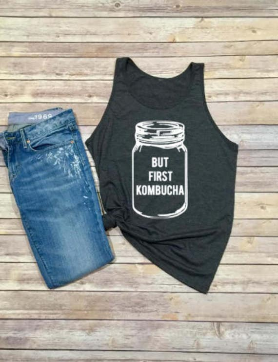 But First Kombucha Tee | Kombucha Shirt | Hippie | Boho Shirt | Unisex Clothing | Vegan Shirt | Womens Shirt | Mens Shirt | Shirt | Tank Top