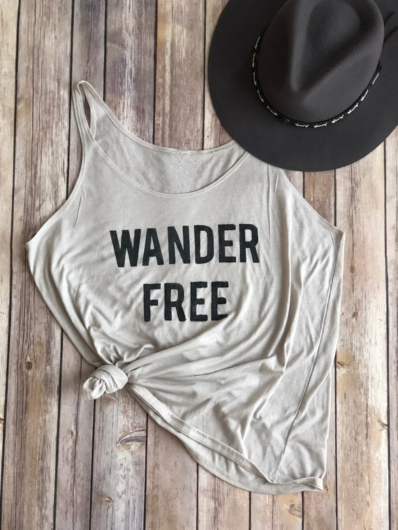 Wander Free | Wander | Womens Shirt | Womens Tank | Wanderlust | Wild & Free | Hiking Shirt | Bachelorette Party | Womens Clothing | Tanks