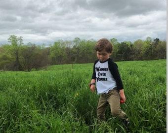 Wander Over Yonder Shirt | Kids Shirt | Kids Tee | Raglan Tee| Shirt for Kids | Adventure Shirt | Outdoors Shirt | Toddler Shirt | Wander