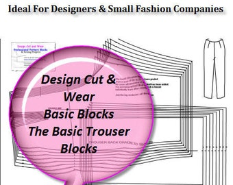 The Basic Trouser Block - UK size 8 -22 ( US size 4- 18) Ideal For Designers and Pattern Cutters - Make Your Own Patterns and slopers !