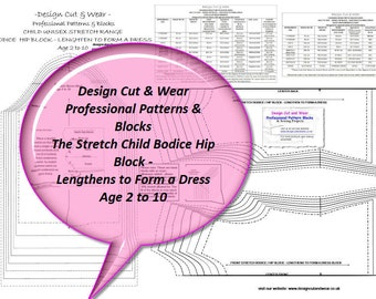Stretch Child Block - Age 2 to 10 - Hip Block - Can be Used as a Bodice or Lengthened to Form a Dress - Sized In Inches and CM. Sloper -