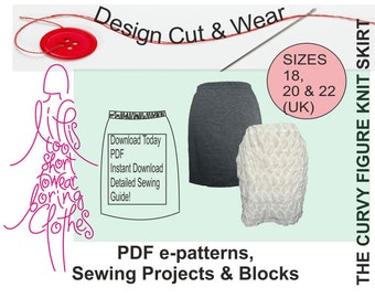 Knit / Stretch Skirt Pattern- Instant Download- suitable for beginner- Size 18, 20 & 22 (UK sizes) -Fully Illustrated sewing Instructions