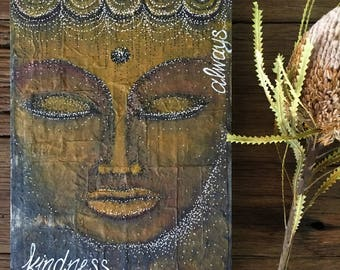 Kindness Always - Spiritual Inspired - Original Tea Bag Art Mixed Media On Birch Panel, Water Colour & Inks