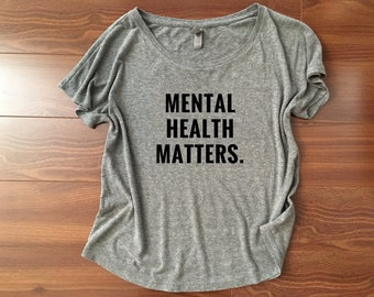 d6e0a9f7ff3 Mental health matters shirt    Womens tshirt