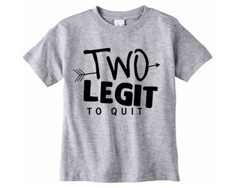 Two legit to quit shirt // Second birthday - Two year old birthday tshirt - Two year old shirt - 2 year old - Graphic tee