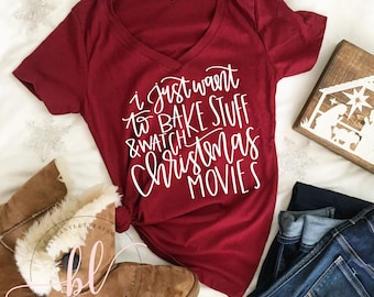 Christmas SVG - I Just Want To Bake Stuff And Watch Christmas Movies SVG - Hand Lettered SVG