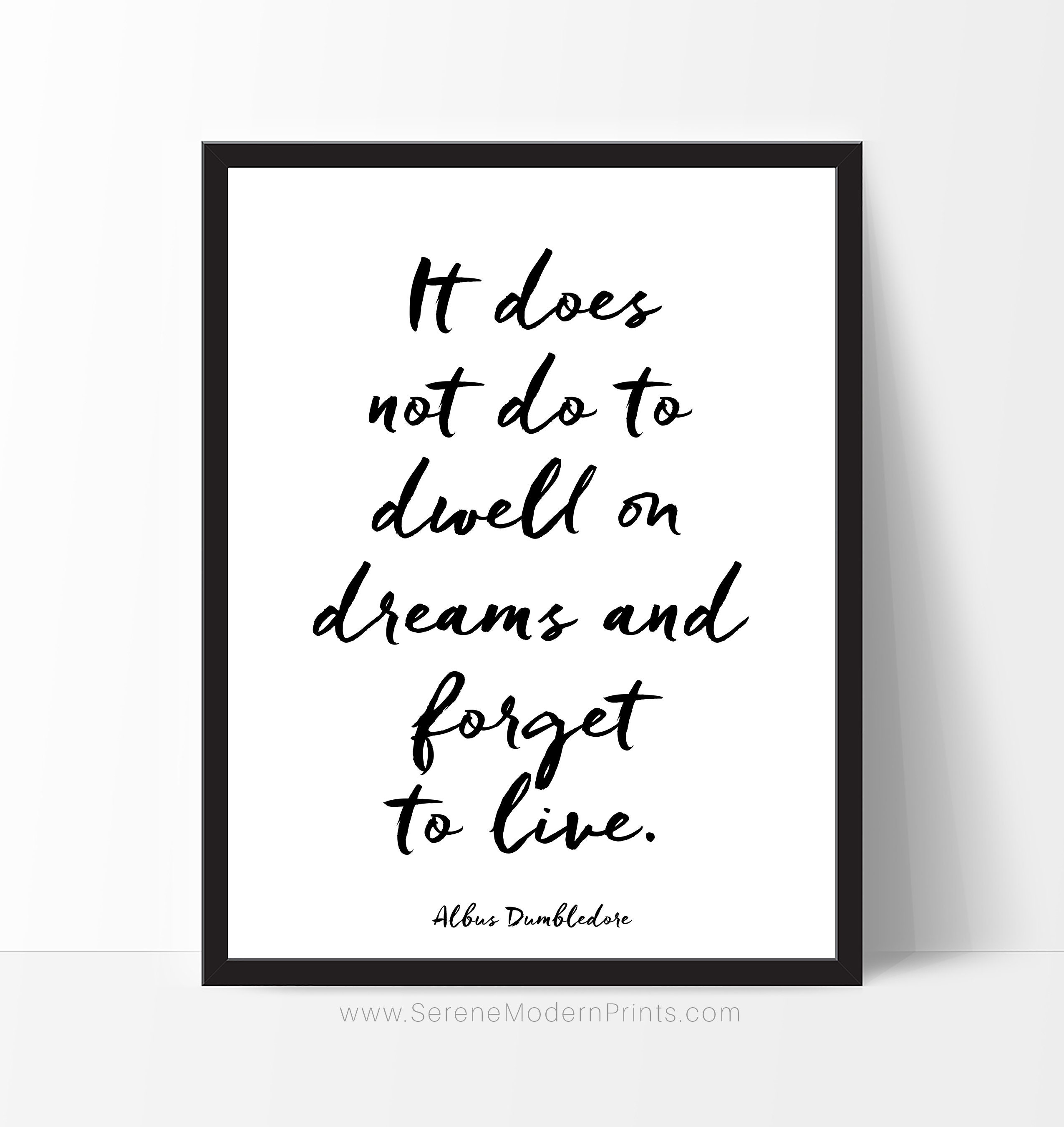 It does not do Harry Potter Dumbledore Inspirational Quote | Etsy