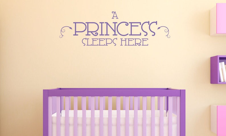 A Princess Sleeps Here Decal - Girls Wall Decal - Kids Decal - Wall Quotes  - Wall Decor - Vinyl Lettering - Princess Wall Decal