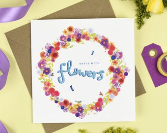Say it with Flowers Card