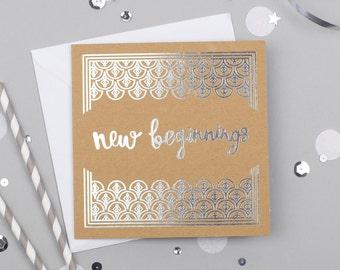 New Beginnings Card