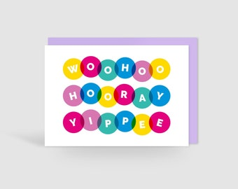Woohoo Hooray Yippee! Celebration Card