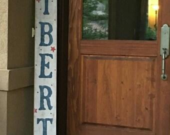 Liberty Wood Sign