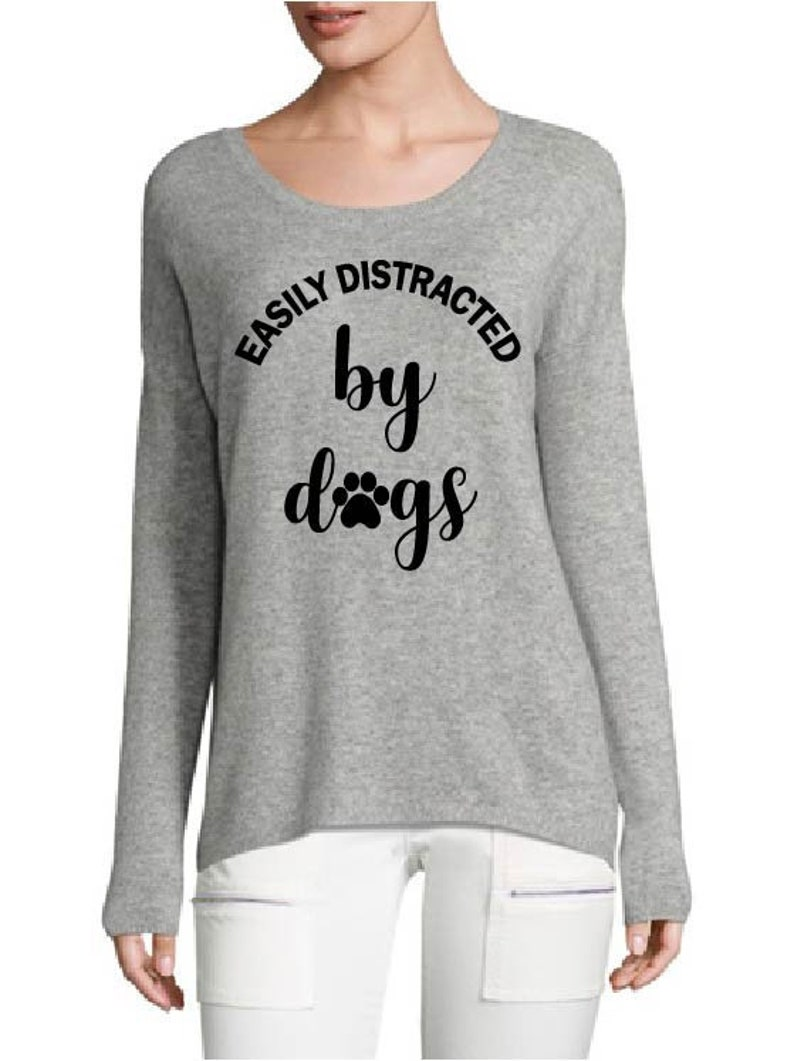 Easily Distracted By Dogs  T-Shirts  Tank Top  Iron On  image 0