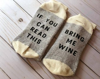 If you can read this socks, Bring me wine, wine socks, Birthday, stocking stuffer, Birthday Gift, christmas, mothers Day