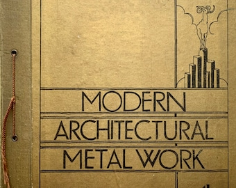 Modern Architectural metalwork The Morris Singer company 1932