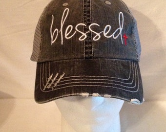 blessed embroidered hat  blessed cap   blessed hat   hat with cross on it   distressed hat  distressed cap    mom hat   dad hat  fathers day