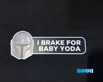 I Brake for Baby Yoda - Bumper sticker