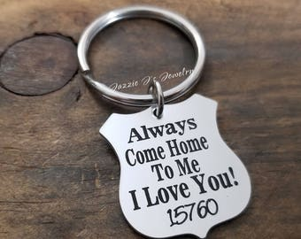 Always Come Home To Me Police Keychain, Badge Keychain, Police Officer Gift, Police Officer Shield, Officer Gift, Blue Lives Matter