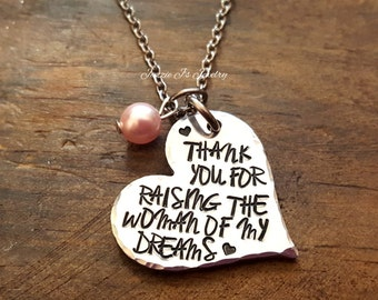 Thank You For Raising The Woman Of My Dreams Necklace, Gift for Mother In Law, Mother of the Bride Necklace, Wedding Gift