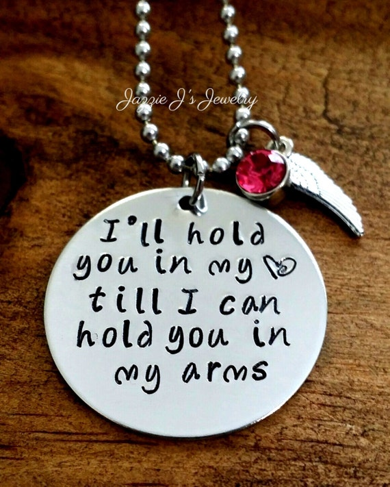 Ill Hold You In My Heart Till I Can Hold You In My Arms Etsy