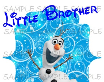 Little Brother of the Birthday Girl Printable IMAGE Use as Clip Art or Iron On Olaf Disney Frozen  T-shirt Transfer Digital Download DIY