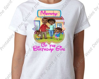Mommy of the Birthday Girl Doc McStuffins Family Iron On Disney T-shirt Printable Digital Download Clip art party Favour