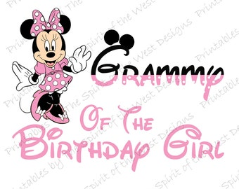Grammy of the Birthday Girl Minnie Mouse Iron on IMAGE Mouse Ears Printable Clip Art Disney Shirt Party T-shirt Transfer Download Mickey