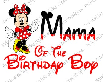 Mama of the Birthday Boy Minnie Mouse Printable Party IMAGE Use as Iron On T-shirt Transfer Clip Art DIY Instant Download