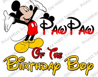 Paw Paw of the Birthday Boy Mickey Iron on IMAGE Mouse Ears Printable Clip Art Party T-shirt Transfer Download