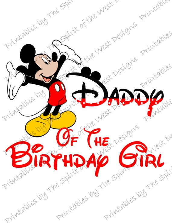 Daddy Of The Birthday Girl Mickey Mouse Iron On IMAGE Ears Printable Clip Art Disney Shirt Party T Transfer Download