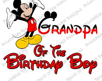 Grandpa of the Birthday Boy Mickey Mouse Printable Party IMAGE Use as Iron On T-shirt Transfer Clip Art DIY Instant Download