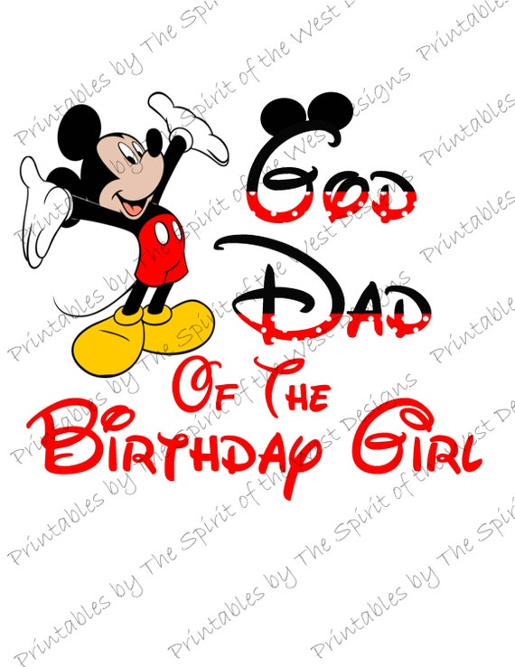 b0afd87c God Dad of the Birthday GIrl Mickey Mouse Iron on IMAGE Mouse Ears Printable  Clip Art Disney Shirt Party T-shirt Transfer Download Minnie