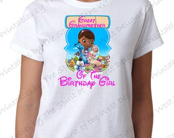 Great Grandmother of the Birthday Girl Doc McStuffins Iron On Disney T-shirt Printable Digital Download Dottie Hattie the Hippo party Favour