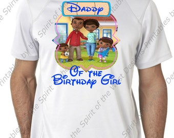 Daddy of the Birthday Girl Doc McStuffins Family Iron On Disney T-shirt Printable Digital Download Clip art party Favour