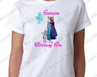 Grandma of the Birthday Girl Iron On Disney Frozen Theme T-shirt Transfer Printable Digital Download Elsa Anna Olaf party Favour DIY