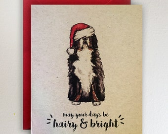 May your days be hairy & bright / Bernese Mountain Dog Christmas Card / Santa Hat