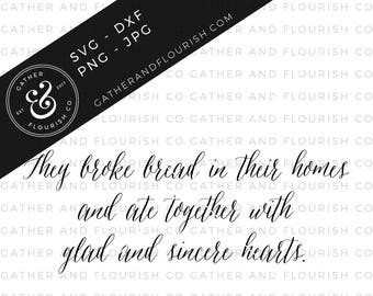 They Broke Bread In Their Homes SVG File, Farmhouse Sign, Broke Bread Cut File, Kitchen Signs, Broke Bread SVG, Farmhouse Stencil