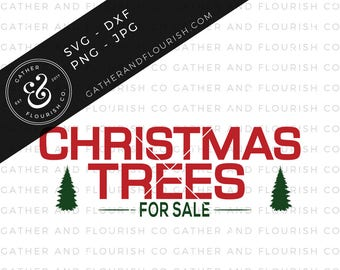 Christmas Trees For Sale SVG, Joanna Gaines Christmas, Christmas Trees Stencil, Farmhouse Christmas Sign, Christmas SVG, Christmas Cut File