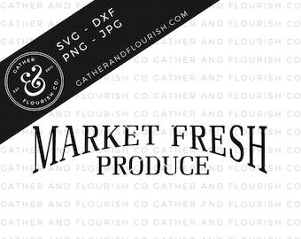 Market Fresh Produce SVG Cut File, Stencil Cut File, Kitchen Stencil,Farm Fresh SVG, Farmhouse Sign, Farmhouse Sign Stencil, Farmhouse SVG