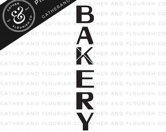 Bakery Sign SVG Cut File, Stencil Cut File, Kitchen Stencil,Bakery SVG, Farmhouse Sign, Farmhouse Sign Stencil, Farmhouse SVG, Fixer Upper
