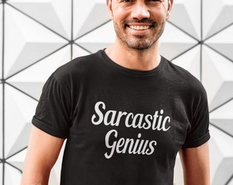 Sarcastic genius short sleeve unisex fit T-shirt, Funny sarcasm shirt
