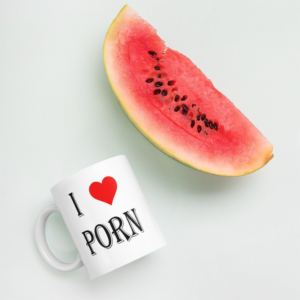 Adult Humor Porn i love porn coffee mug. sarcastic adult sex humor not safe for work nsfw