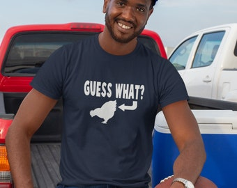 Chicken butt graphic T-shirt. Guess what? Chicken butt joke. Animal joke shirt