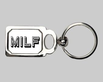 Mom keychain, MILF, funny keychain, mom gift, sarcastic keychain, MILF, mom I want to F, sexy mom, sexy wife, gift for wife, new mom