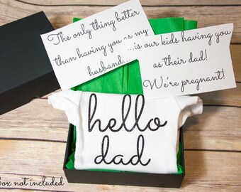 Hello Dad Bodysuit- Pregnancy announcement outfit, gift for Dad, newborn bodysuit- **box not included**