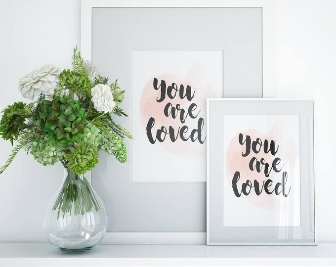 Featured listing image: You Are Loved Art Print