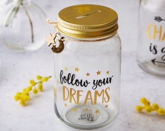 Follow Your Dreams Money Jar