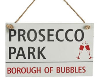 Prosecco Park Sign